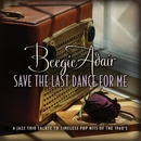 Save the Last Dance for Me/Beegie Adair