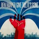 Give Till It's Gone/Ben Harper