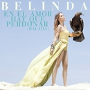 En el Amor Hay Que Perdonar (Balada)/Belinda