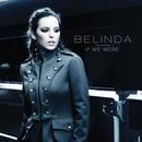 If We Were (Maxi Single)/Belinda