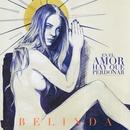 En El Amor Hay Que Perdonar (Regular Version)/Belinda