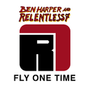 Fly One Time/Ben Harper And Relentless7