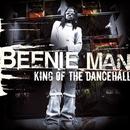 King of the Dancehall/Beenie Man