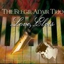 Love, Elvis/Beegie Adair