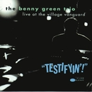 Testifyin!  Live At The Village Vanguard/Benny Green