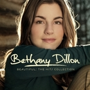 Beautiful: The Hits Collection/Bethany Dillon