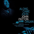 Along Came John/John Patton (Big)