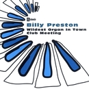 Wildest Organ In Town/Club Meeting/Billy Preston