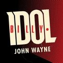 John Wayne/Billy Idol