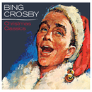 Bing Crosby - Christmas Classics/Bing Crosby