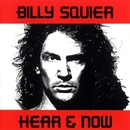 Hear And Now/Billy Squier
