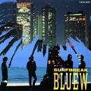 サーフブレイク/Bluew