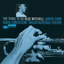 The Thing To Do (The Rudy Van Gelder Edition)/Blue Mitchell