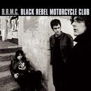 B.R.M.C./Black Rebel Motorcycle Club