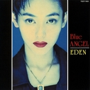 EDEN/BLUE ANGEL