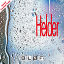Helder (inclusief Live Bonus Tracks)/Blof