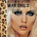War Child (Digital EP)/Blondie