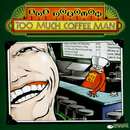 Too Much Coffee Man/Bob Dorough