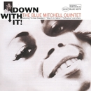 Down With It/Blue Mitchell