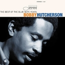 The Best Of The Blue Note Years/Bobby Hutcherson