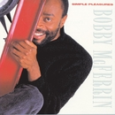 Simple Pleasures/Bobby McFerrin