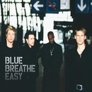 Breathe Easy/Blue