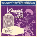 The Capitol Vaults Jazz Series/Bobby Hutcherson