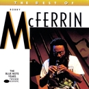 The Best of Bobby McFerrin/Bobby McFerrin