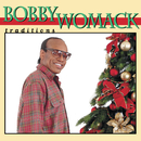 Traditions/Bobby Womack