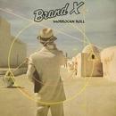 Morrocan Roll/Brand x