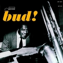 The Amazing Bud Powell, Volume 3 - Bud! (Rudy Van Gelder Edition)/Bud Powell