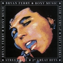 Street Life - 20 Greatest Hits/Bryan Ferry