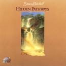 Hidden Pathways/Bruce Mitchell