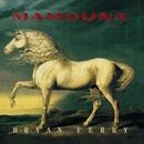 Mamouna/Bryan Ferry