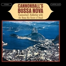 Cannonball's Bossa Nova/Cannonball Adderley