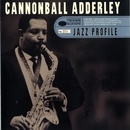 Jazz Profile: Cannonball Adderley/Cannonball Adderley