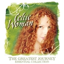 The Greatest Journey - Essential Collection/Celtic Woman