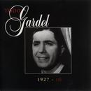 La Historia Completa De Carlos Gardel - Volumen 3/Carlos Gardel