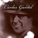 El Album De Oro De Carlos Gardel/Carlos Gardel