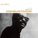 Conquistador! (The Rudy Van Gelder Edition)/Cecil Taylor