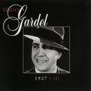 La Historia Completa De Carlos Gardel - Volumen 1/Carlos Gardel