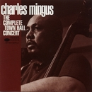 Town Hall Concert/Charles Mingus
