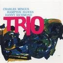 Mingus Three/Charles Mingus