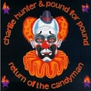 Return Of The Candyman/Charlie Hunter