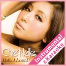 Baby I Love U (Instrumental & Karaoke)/シェネル