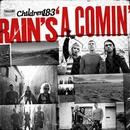 Rain's A Comin'/Children 18:3