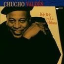 Bele Bele En La Habana/Chucho Valdes