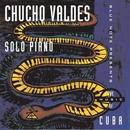 Solo Piano/Chucho Valdes