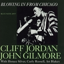 Blowing In From Chicago/Clifford Jordan