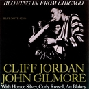 Blowing In From Chicago (The Rudy Van Gelder Edition)/Clifford Jordan